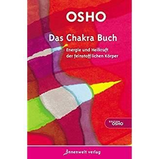 Osho - Das Osho Chakra Buch