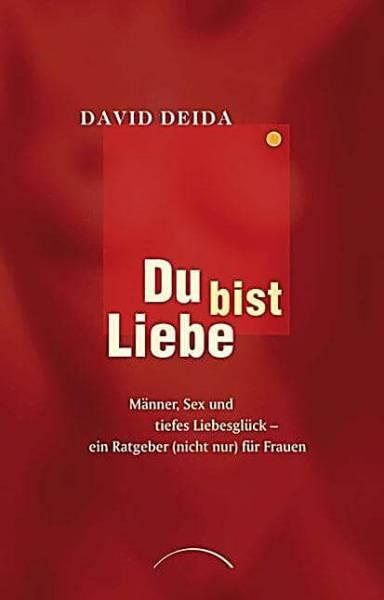 David Deida - Du bist Liebe