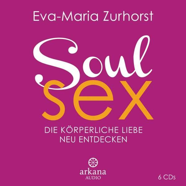 Eva-Maria Zurhorst - Soulsex 6 CD's