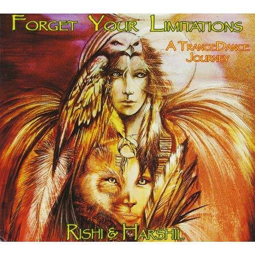 Rishi & Harshil - Forget Your Limitations - A Trance Dance Journey