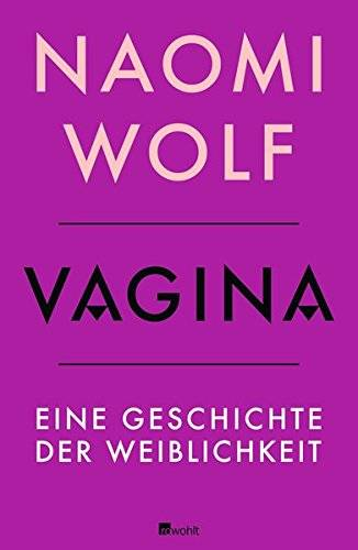 Naomi Wolf - Vagina