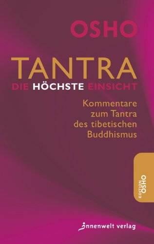 Osho - Tantra - Die höchste Einsicht