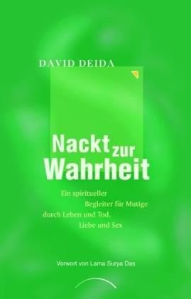 David Deida - Nackt zur Wahrheit