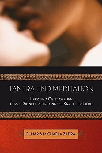 Elmar & Michaela Zadra - Tantra und Meditation