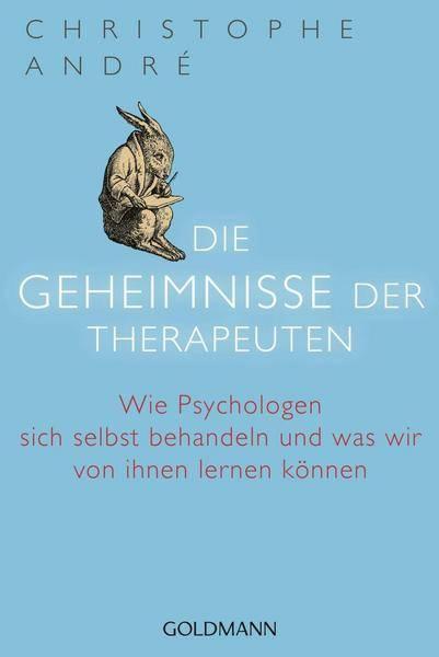 Christophe André - Geheimnisse der Therapeuten