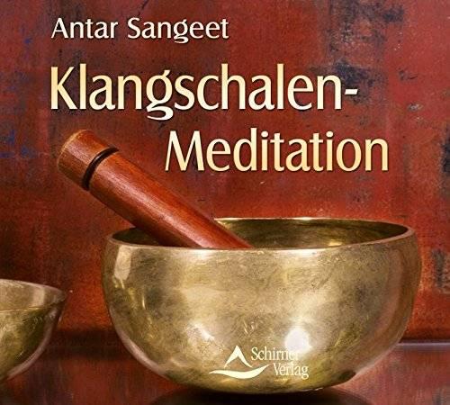 Klangschalen-Meditation   Antar Sangeet