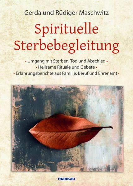 Gerda und Rüdiger Maschwitz - Spirituelle Sterbebegleitung