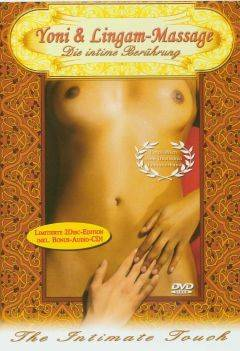 Yoni - und Lingam-Massage - Die intime Berührung - uncut