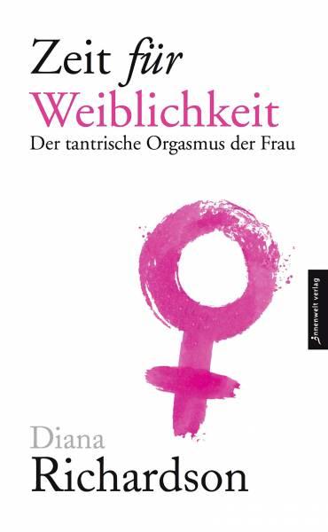Diana Richardson - Zeit für Weiblichkeit