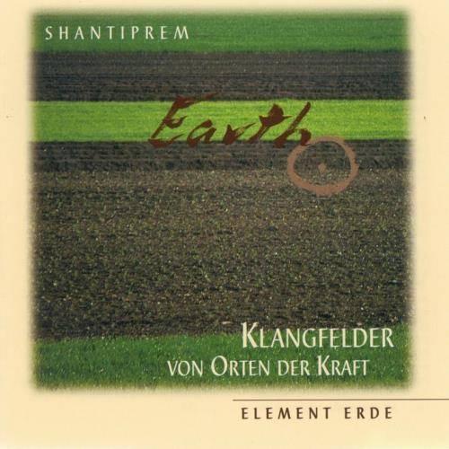 Shantiprem - Element Erde